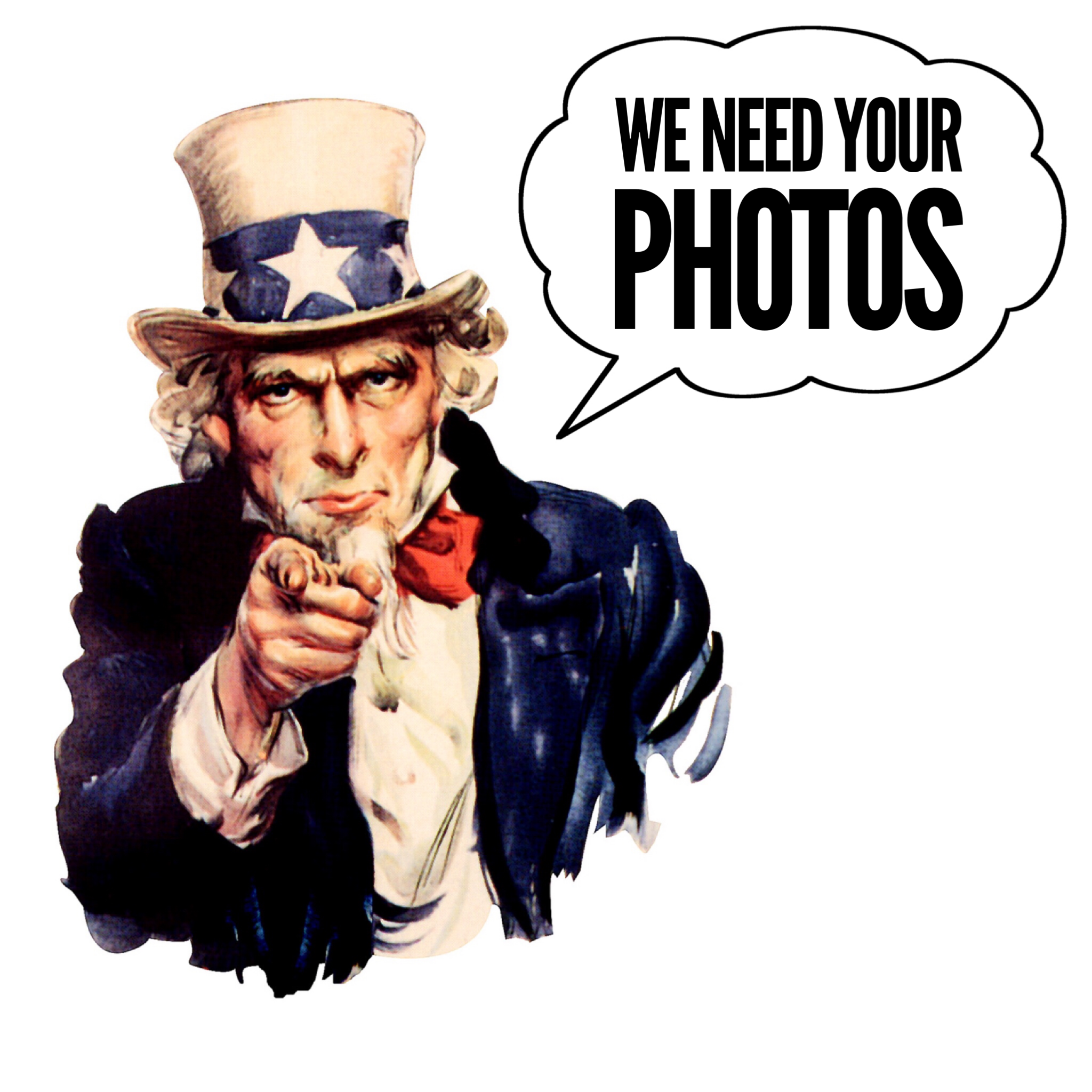 We Need Your Photos